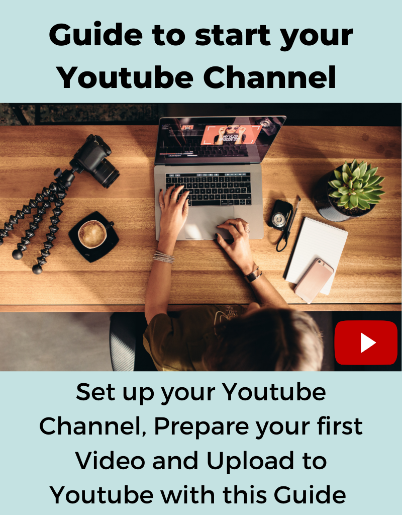 Guide to Start your Youtube Channel