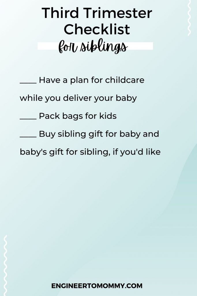 checklist for siblings for 3rd trimester
